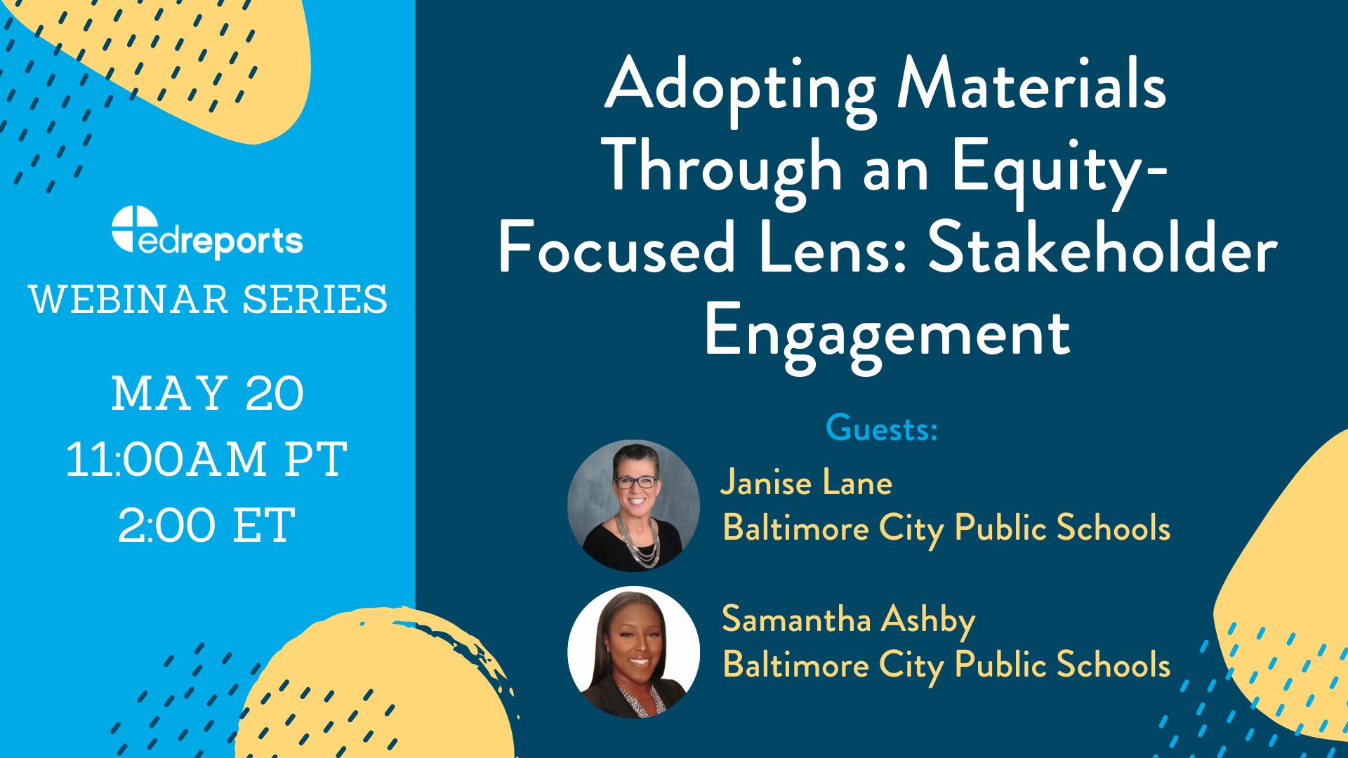 Webinar 4: Adopting Materials Through an Equity-Focused Lens: Stakeholder Engagement