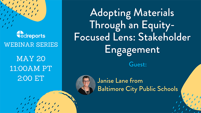 Webinar 4: Adopting Materials Through an Equity-Focused Lens: Stakeholder Engagement