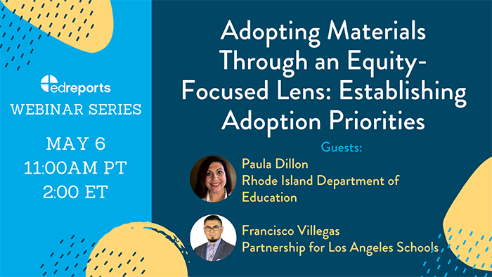 Webinar 3: Adopting Materials Through an Equity-Focused Lens: Establishing Adoption Priorities