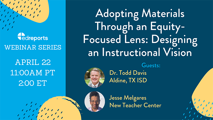 Webinar 2: Adopting Materials Through an Equity-Focused Lens: Designing an Instructional Vision