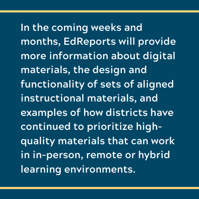 EdReports will provide information about digital materials.