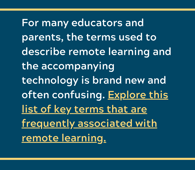Key Terms to Better Understand Remote Learning and Education Technology