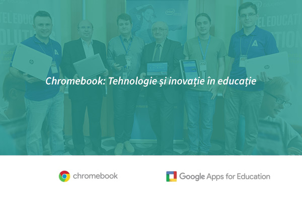Chromebook: Tehnologie și Inovație în educație