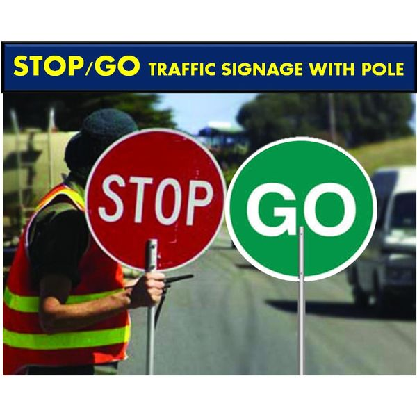 Stop & Go Signage / Stop and Go Traffic Control Pole