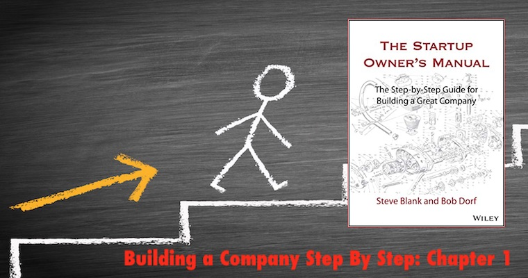 Building a Company Step By Step, Ch. 1: How Startups are Different
