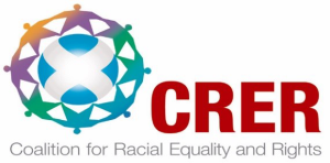 Coalition for Racial Equality and Rights (CRER)
