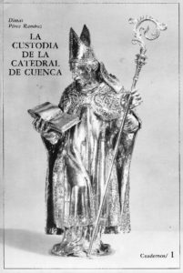 La Custodia de la Catedral. Cuaderno de Dimas Pérez, 1985.