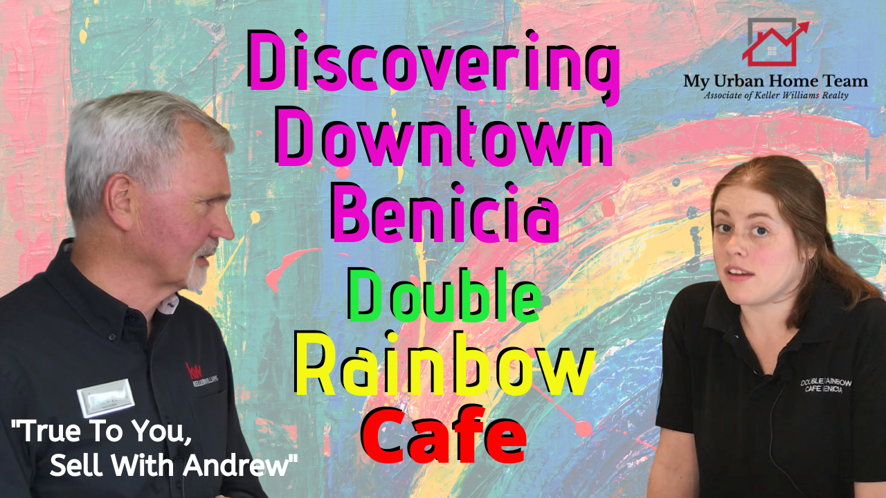 Discovering Downtown Benicia's Double Rainbow Cafe with My Urban Home Team