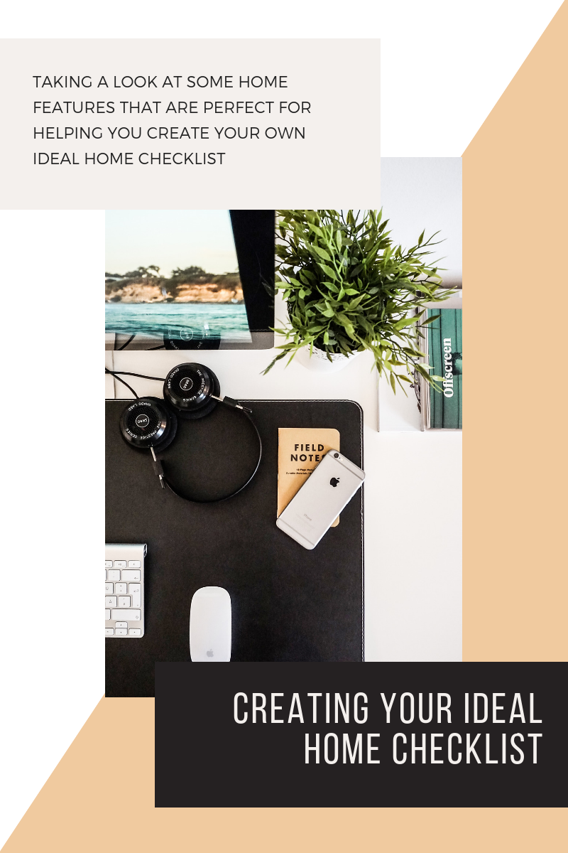 Check It...Creating Your Ideal Home Checklist