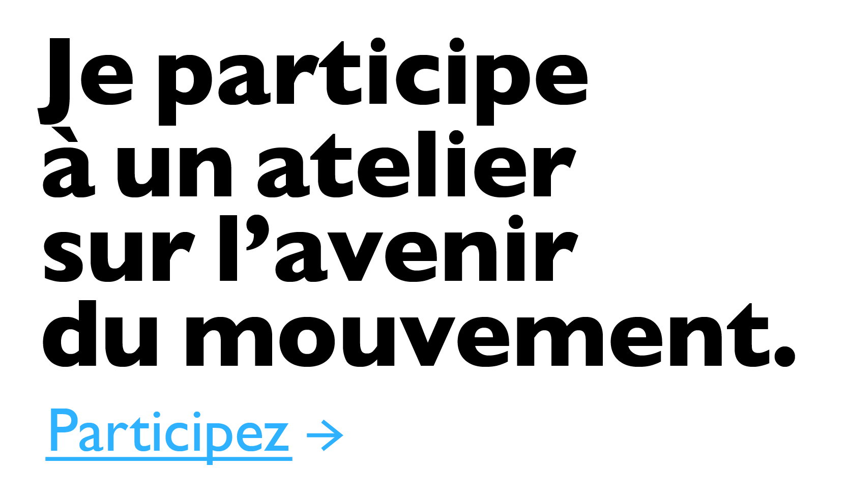 Participer à l'avenir du mouvement