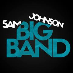 The Sam Johnson Big Band Big Band in Leeds