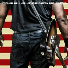 Wreckin' Ball - Bruce Springsteen Tribute Band Wedding Band in London