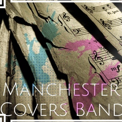 Manchester Covers Band Function Band in Manchester