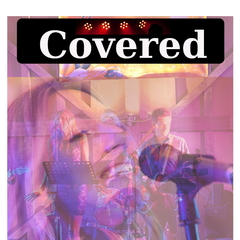 Covered Cover Band in Cambridge