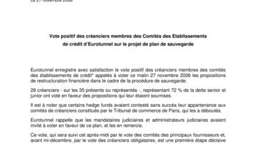 Vote positif des créanciers membres des Comités des Etablissements de crédit d'Eurotunnel sur le projet de plan de sauvegarde