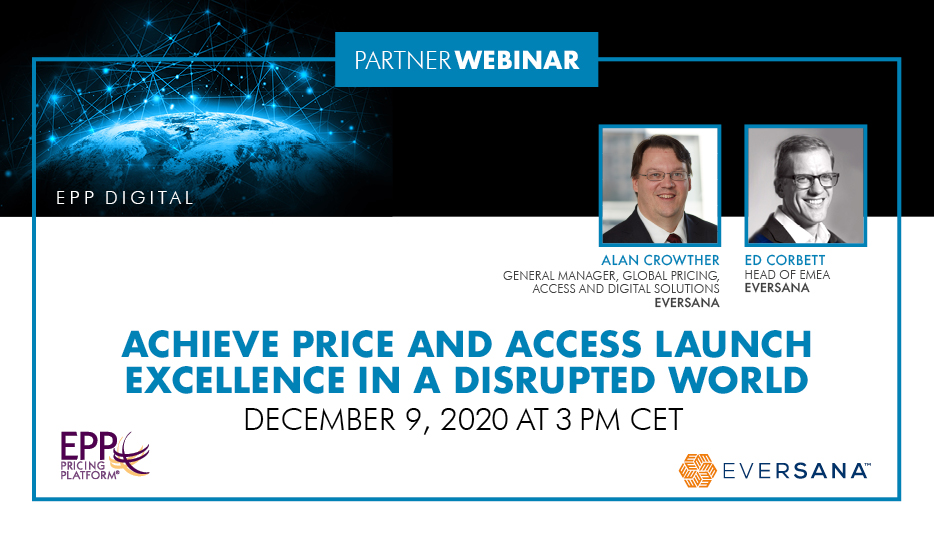Achieve Price and Access Launch Excellence in a Disrupted World