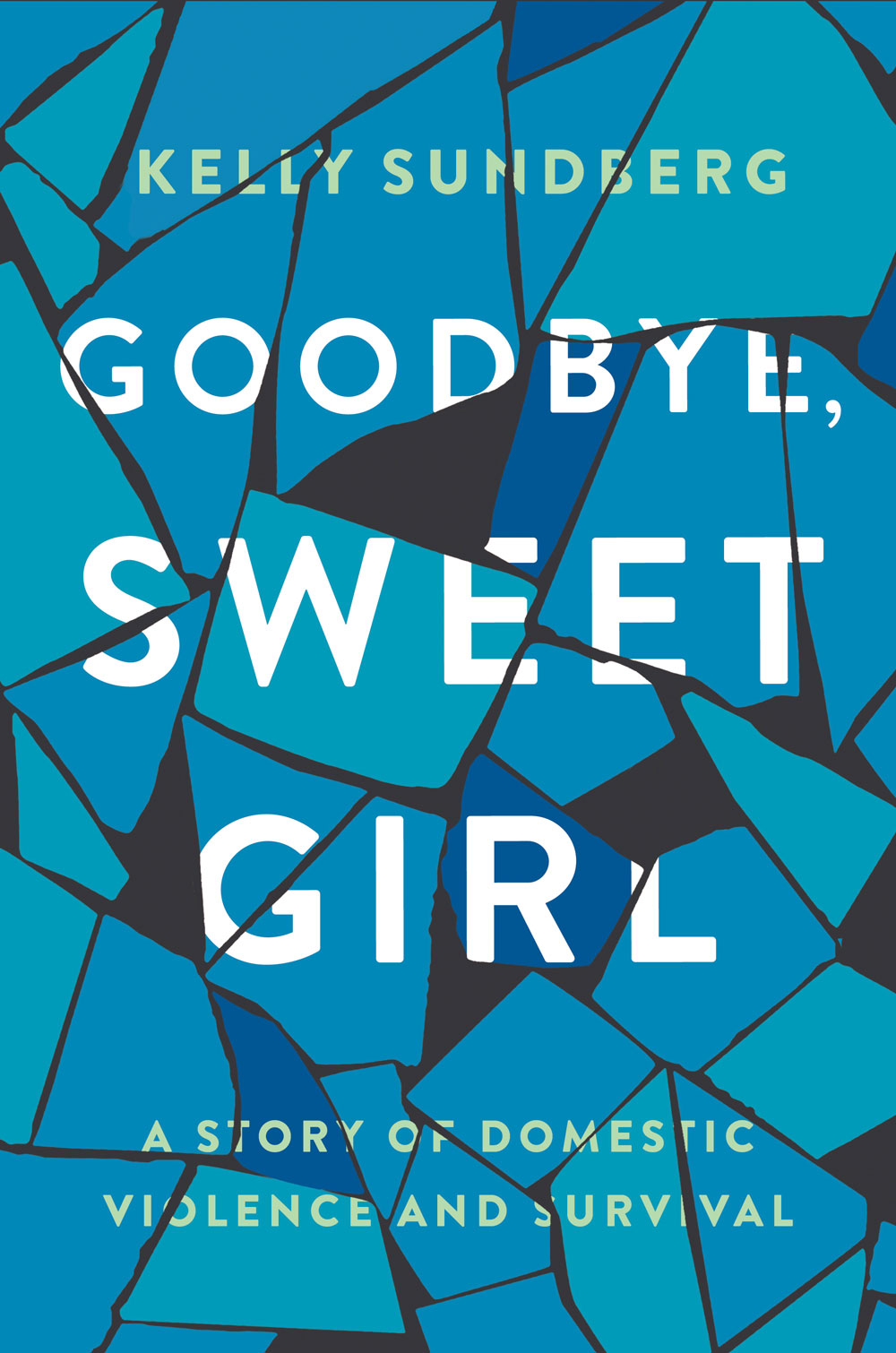 """Goodbye, Sweet Girl"" Is a Searing Portrayal of Marriage, Abuse, and Strength"