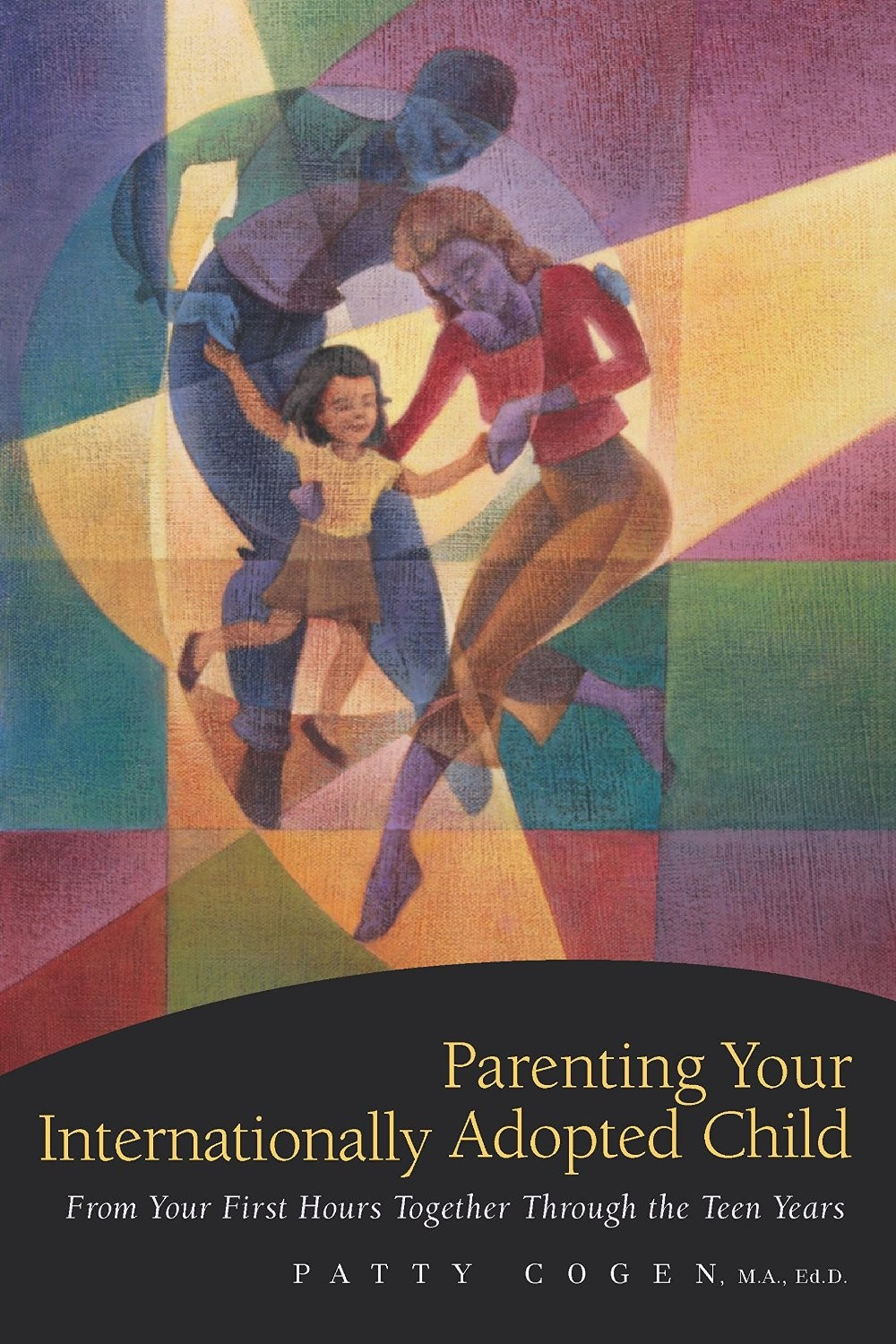 "Book Review: ""Parenting Your Internationally Adopted Child"" by Patty Cogen"