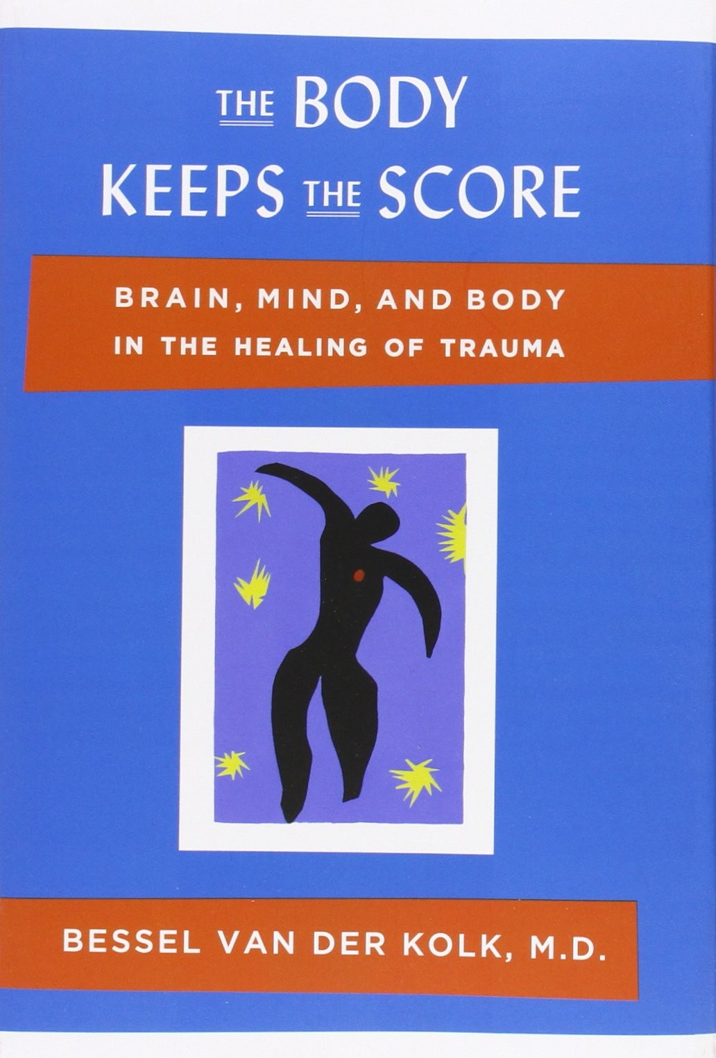 "Book Review of ""The Body Keeps the Score: Brain, Mind, and Body in the Healing of Trauma"""