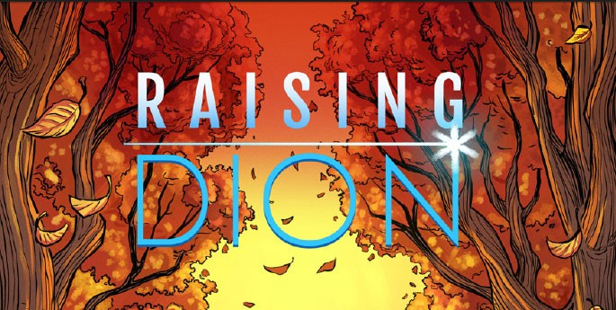 "Comic-Book Review: ""Raising Dion"""