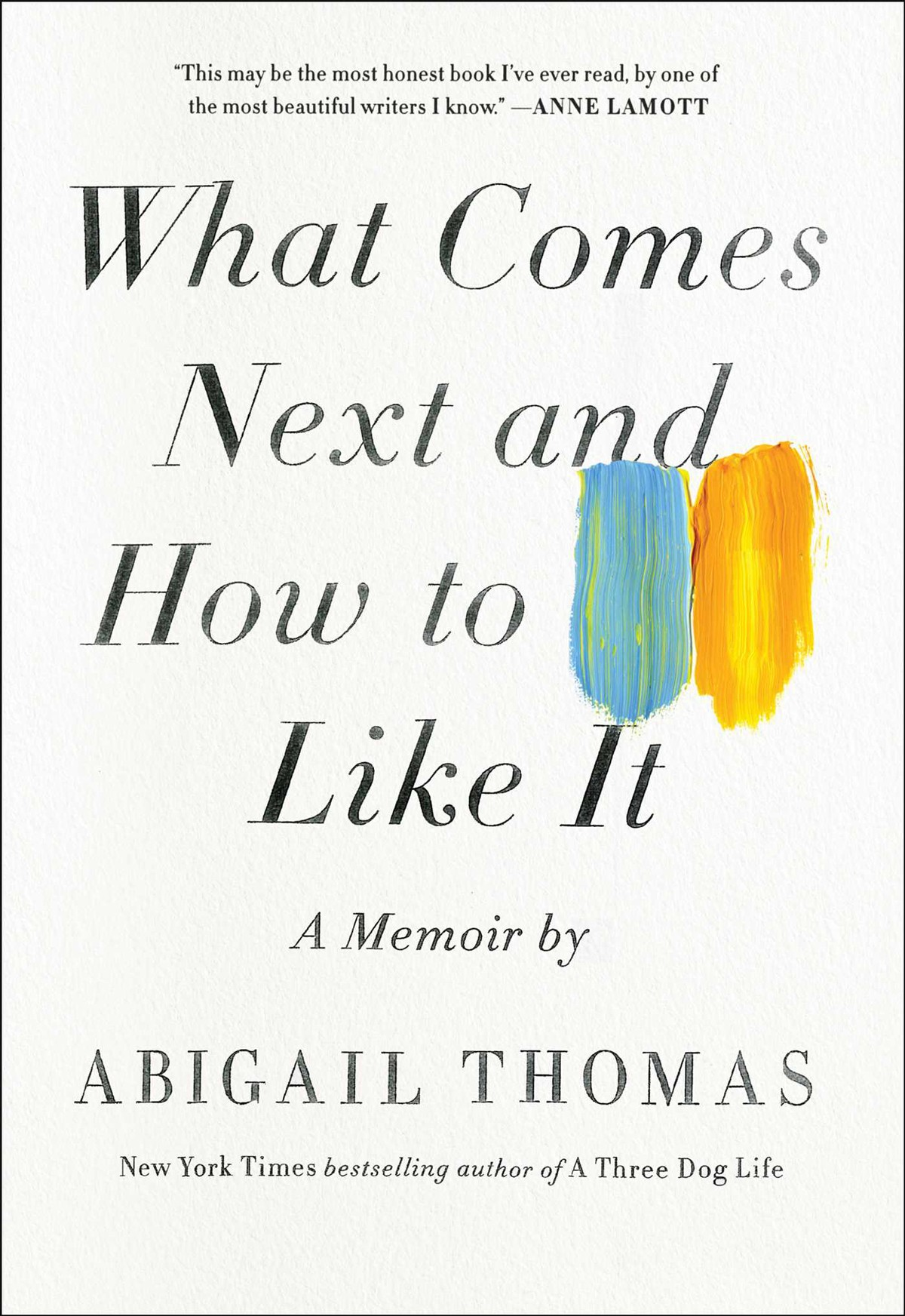 "Book Review: ""What Comes Next and How to Like It"""
