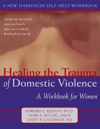 "Book Review: ""Healing the Trauma of Domestic Violence"""