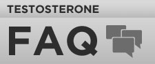 Testosterone FAQ