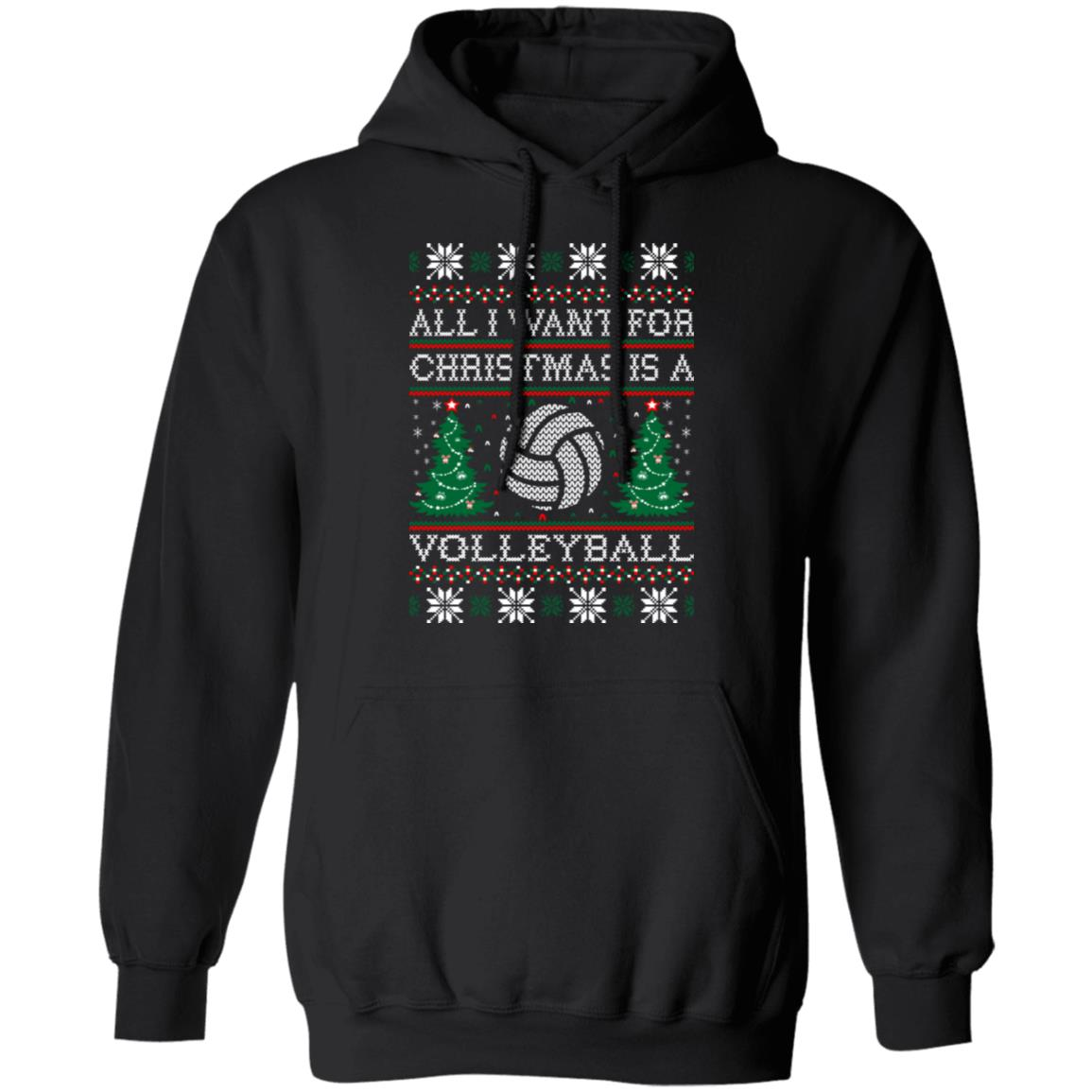 all i want for christmas volleyball ugly sweater Christmas hoodie