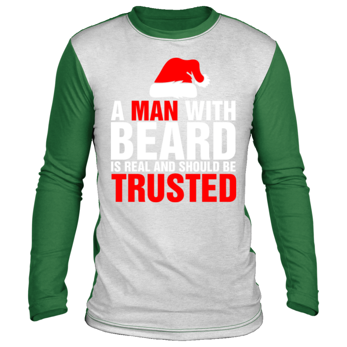 a man with beard is real and should be trusted ugl Christmas long sleeve shirt