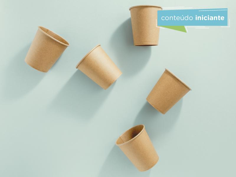 Como a sua empresa pode diminuir o uso de descartáveis?