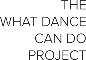 The What Dance Can Do Project