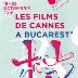 Festivalul Les Films de Cannes à Bucarest