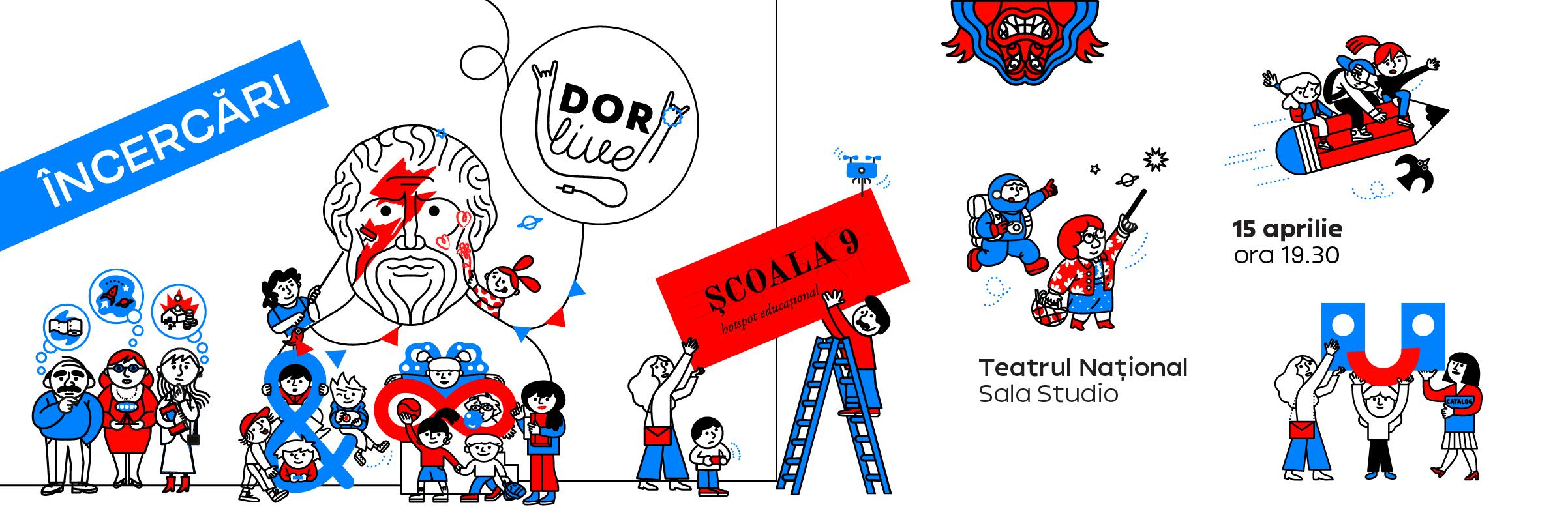 DOR LIVE: ȘCOALA9