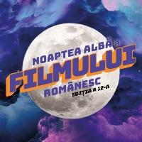 Noaptea Albă a Filmului Românesc 2021