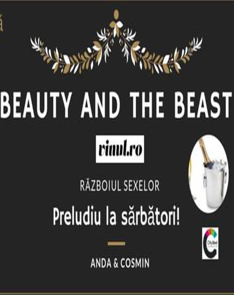 Beauty and The Beast. Războiul sexelor Preludiul la sărbători