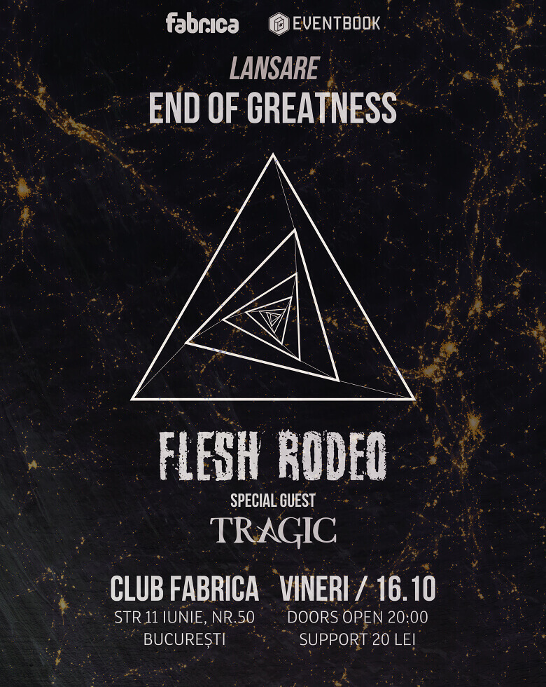 "Flesh Rodeo Lansare EP ""End of Greatness"""