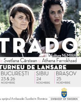 Lansarea volumului Trado Svetlana Cârstean și Athena Farrokhzad
