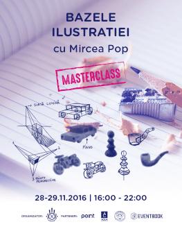 Bazele Ilustrației (MasterClass) – cu Mircea Pop