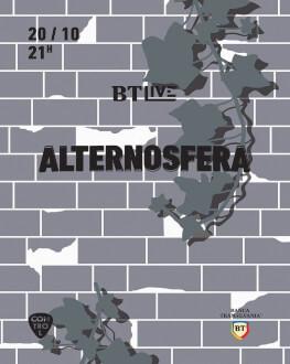 Alternosfera live @ BT Live
