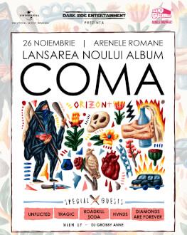Coma  Lansare Album • ORIZONT