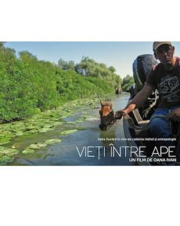 Vieți între ape un film de Oana Ivan