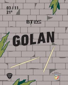 Golan BT Live # 4