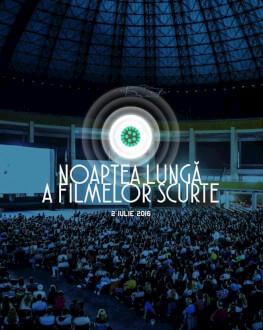 Noaptea Lungă a Filmelor Scurte ediția a 8-a