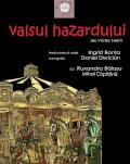 Valsul Hazardului de Victor Haim