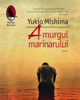 """Seară japoneză dedicată romanului """"Amurgul marinarului"""" de Yukio Mishima Dezbatere: """"Codul onoarei şi viata bandelor de cartier din marile oraşe japoneze"""""""