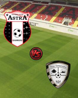 Astra Giurgiu - ACS Poli Timisoara Cupa Romaniei - Semifinala