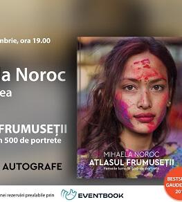 """Întâlnire cu Mihaela Noroc și """"Atlasul frumuseții.Femeile lumii în 500 de portrete"""" miercuri, 29 noiembrie, ora 19, la Librăria Humanitas de la Cișmigiu"""