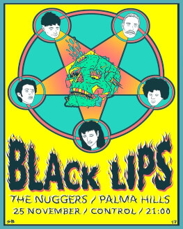 BLACK LIPS live / The Nuggers live / Palma Hills live Concert