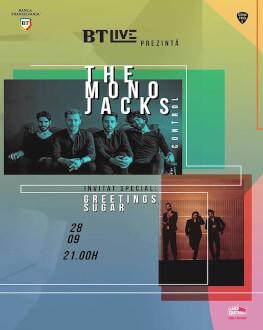 The Mono Jacks. Invitat special: Greetings Sugar BT Live