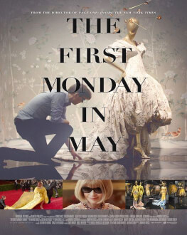 The First Monday in May (r. ANDREW ROSSI) Bucharest Fashion Film Festival 2017